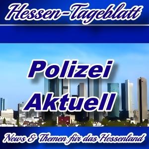 Neues-Hessen-Tageblatt - Polizei Hessen Info - Aktuell -