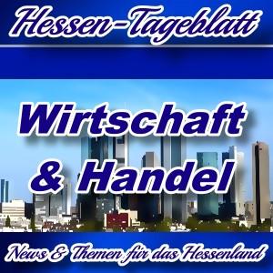 Neues-Hessen-Tageblatt - Wirtschaft und Handel in Hessen -