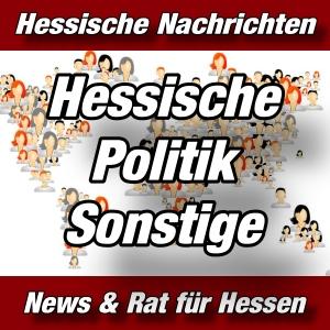 Hessische-Nachrichten - Hessische Politik-Sonstige - Aktuell -