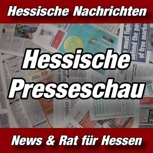 Hessische-Nachrichten - Hessische Presseschau - Aktuell -